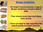 bhajan guidelines