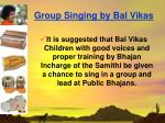 group singing by bal vikas