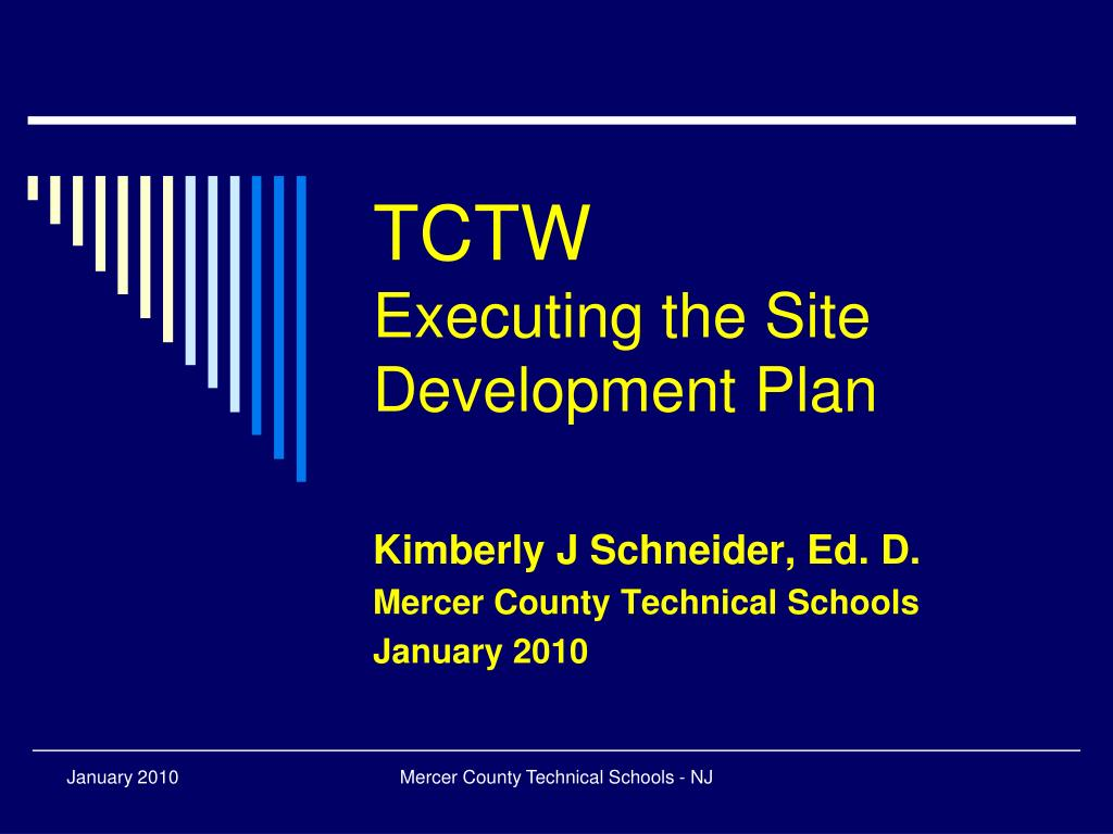 tctw executing the site development plan l.
