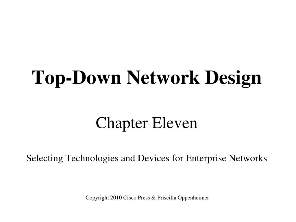 top down network design chapter eleven selecting technologies and devices for enterprise networks l.