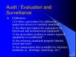 audit evaluation and surveillance25