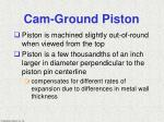 cam ground piston