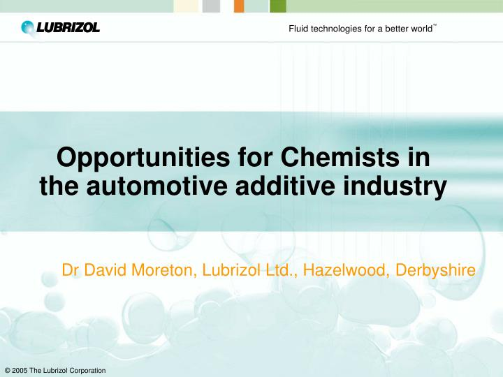 opportunities for chemists in the automotive additive industry n.