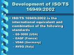 development of iso ts 16949 2002