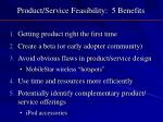 product service feasibility 5 benefits