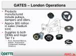 gates london operations