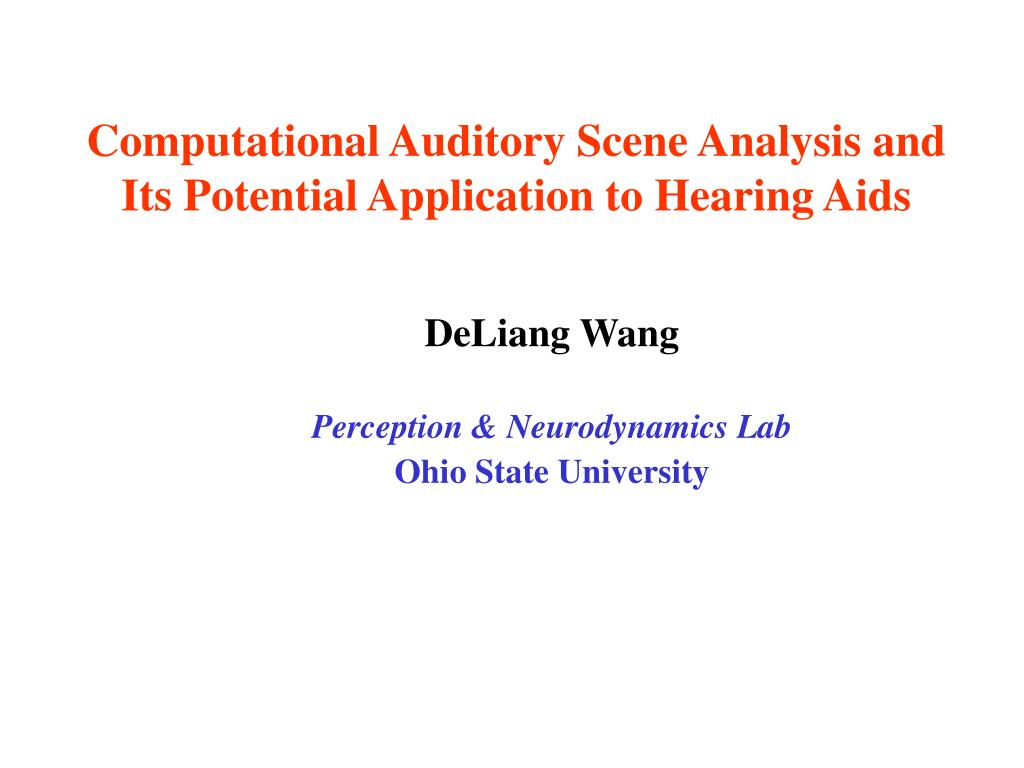 computational auditory scene analysis and its potential application to hearing aids l.