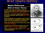 brief chaotic history poincar