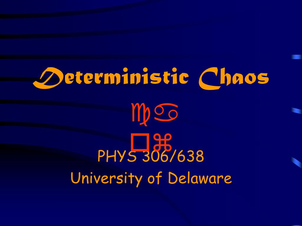 deterministic chaos l.