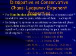 dissipative vs conservative chaos lyapunov exponent properties