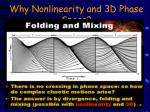 why nonlinearity and 3d phase space