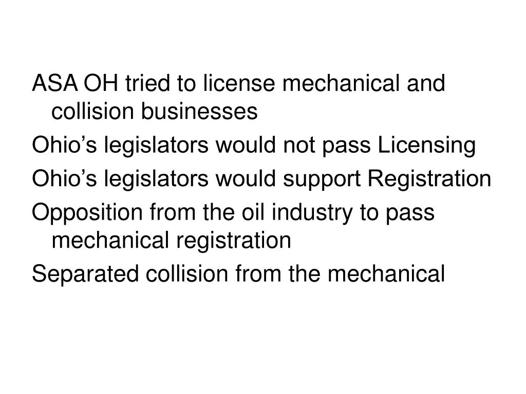 ASA OH tried to license mechanical and collision businesses