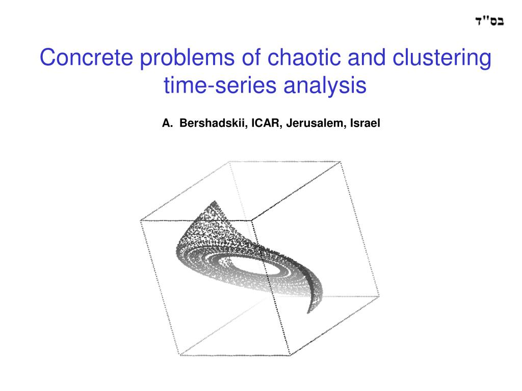 concrete problems of chaotic and clustering time series analysis l.