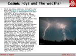cosmic rays and the weather