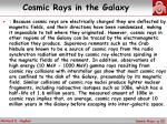 cosmic rays in the galaxy