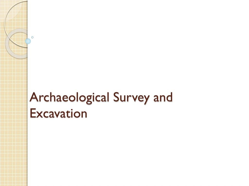 archaeological survey and excavation l.