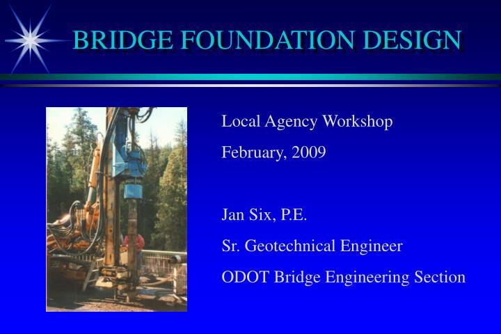 Bridge foundation design