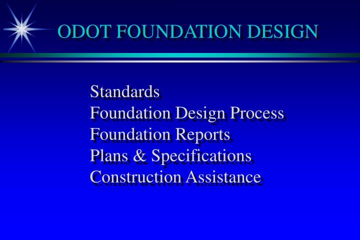 Odot foundation design