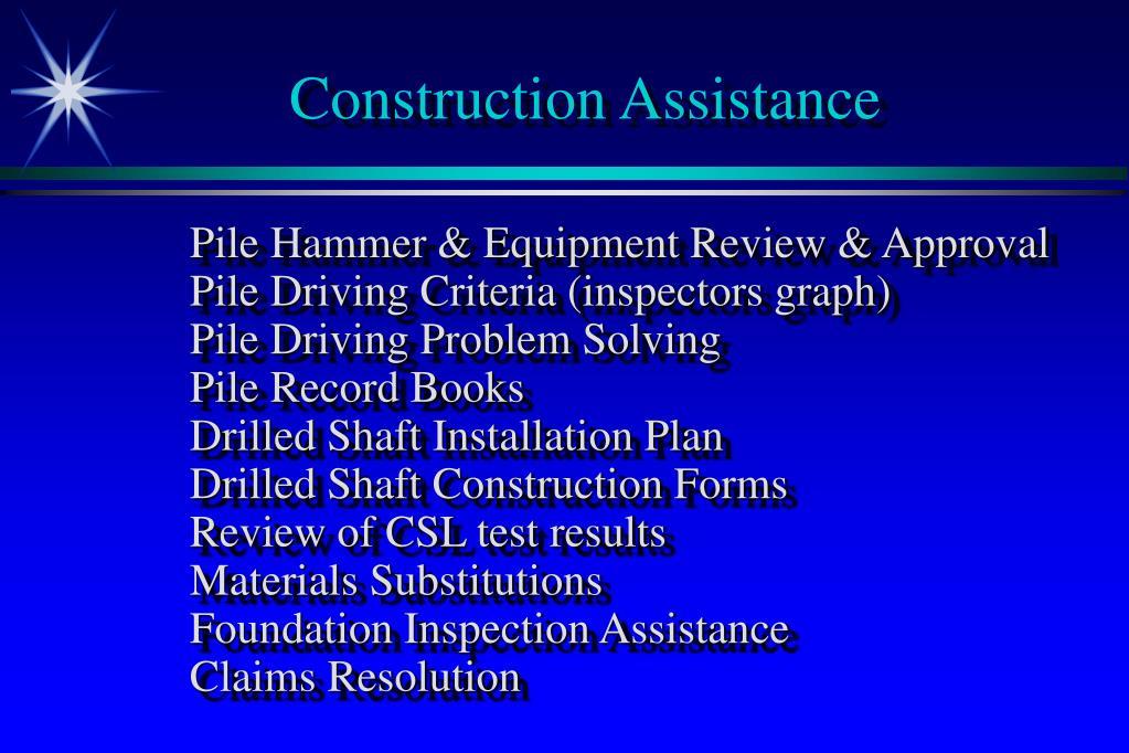 Construction Assistance