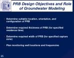 prb design objectives and role of groundwater modeling