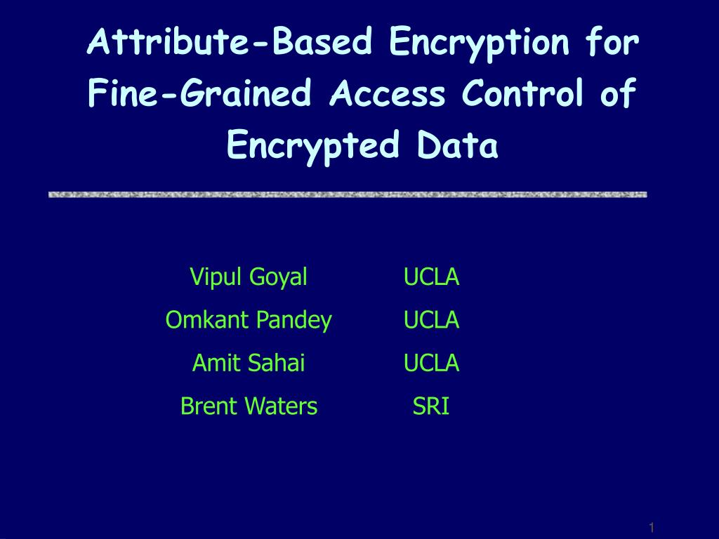 attribute based encryption for fine grained access control of encrypted data l.