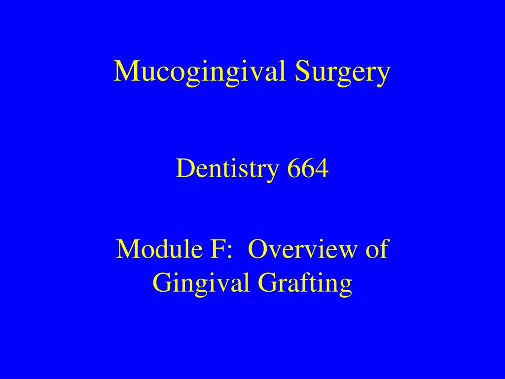 mucogingival surgery l.