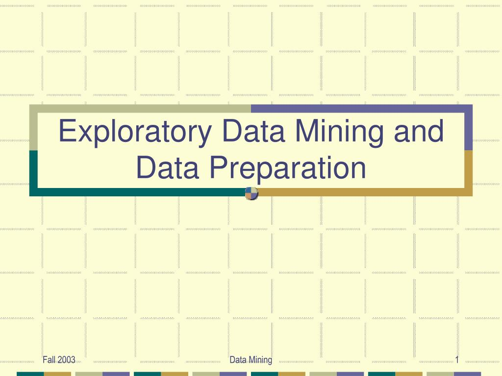 exploratory data mining and data preparation l.