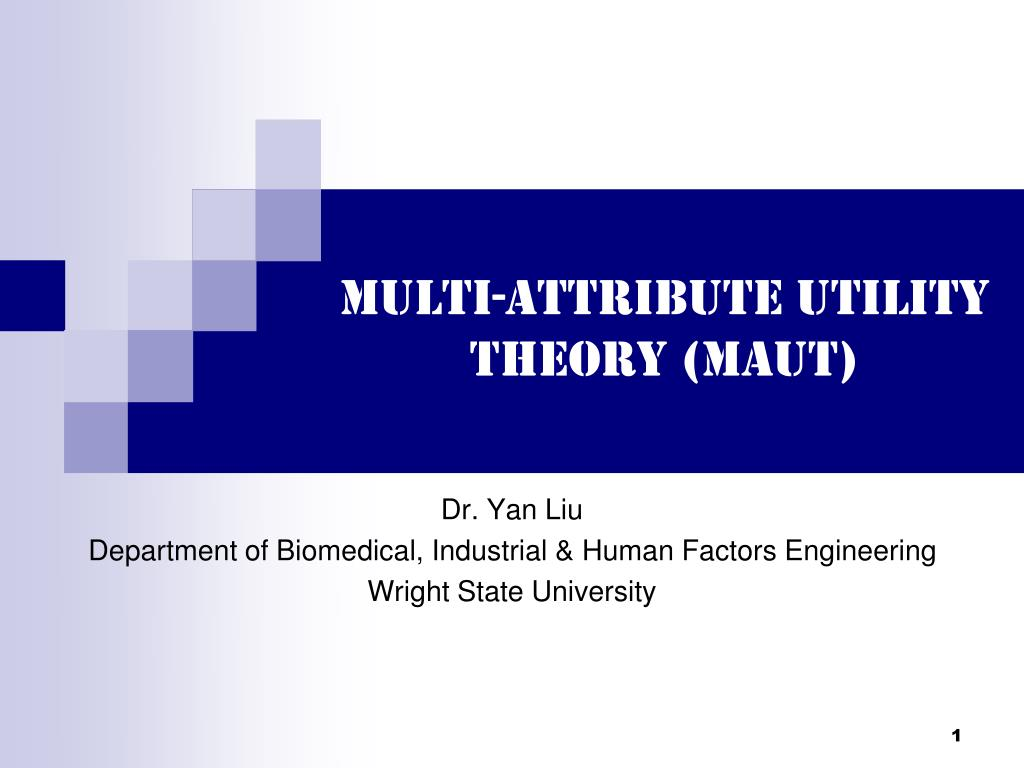 multi attribute utility theory maut l.