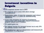 investment incentives in bulgaria