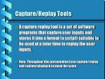 capture replay tools