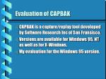 evaluation of capbak