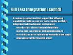 full test integration cont d