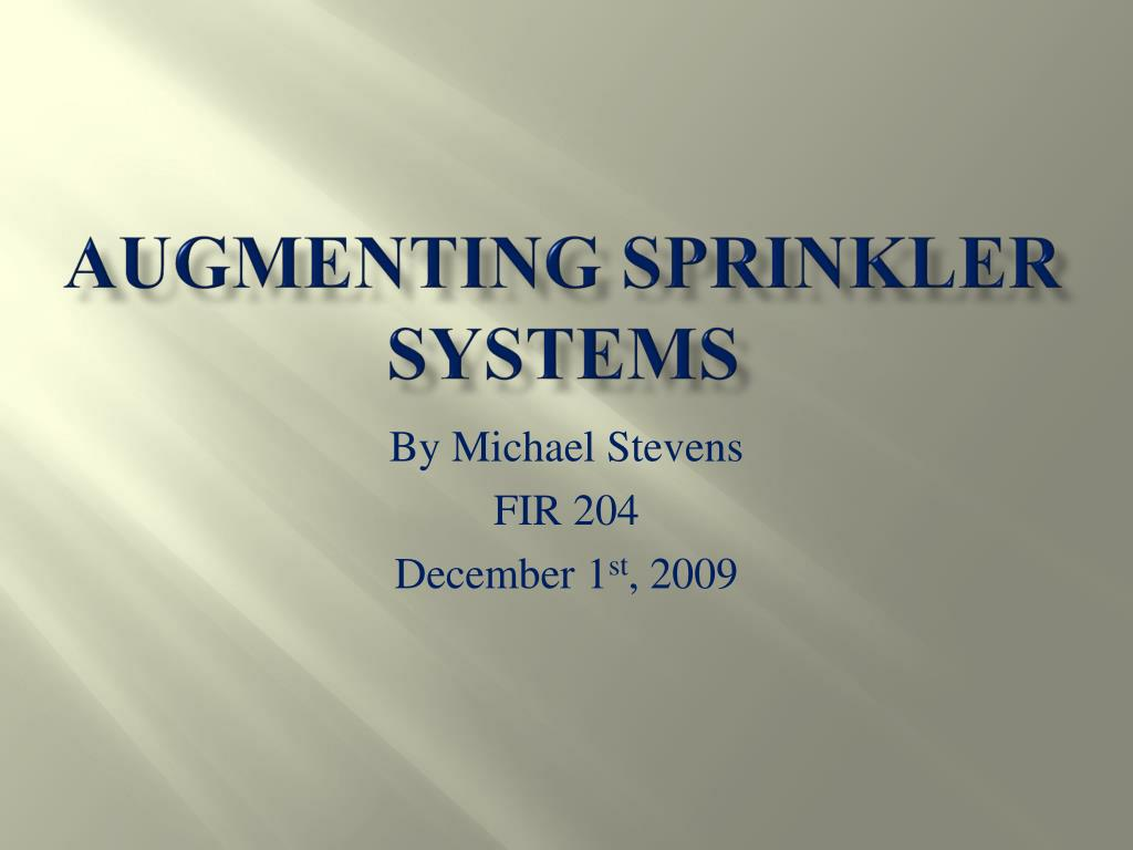 augmenting sprinkler systems l.