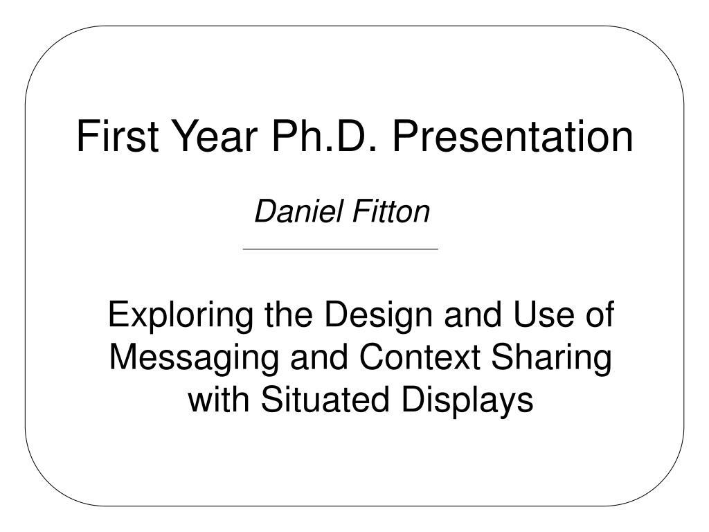 first year ph d presentation l.