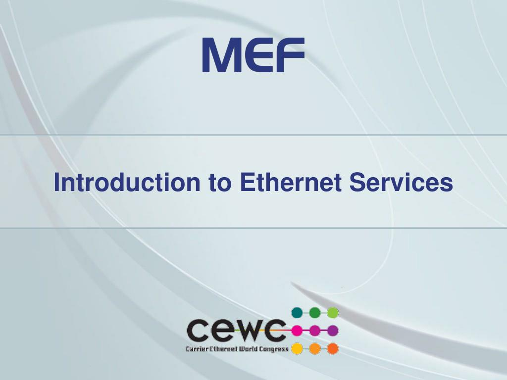 introduction to ethernet services l.