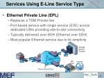 services using e line service type