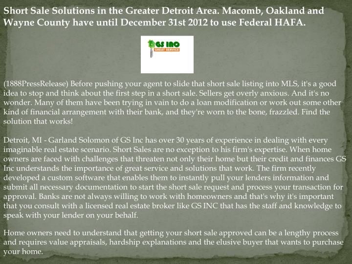 Short Sale Solutions in the Greater Detroit Area. Macomb, Oakland and Wayne County have until Decemb...