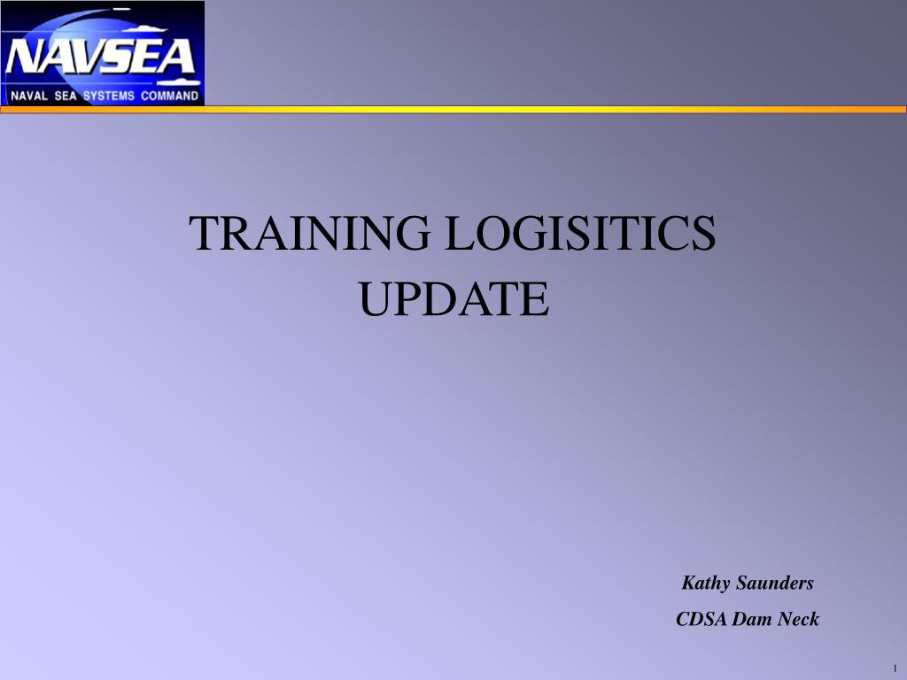 training logisitics update l.