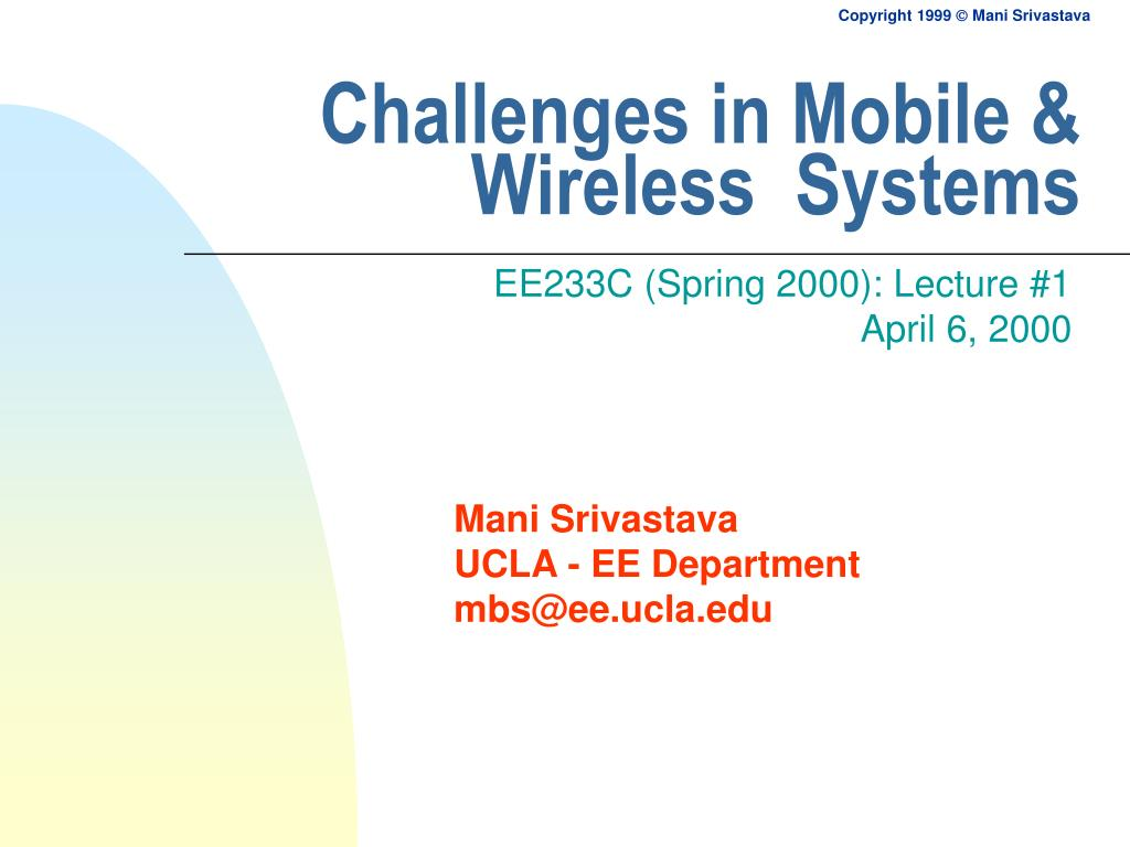 challenges in mobile wireless systems l.