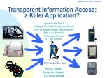 transparent information access a killer application