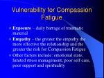 vulnerability for compassion fatigue