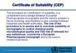 certificate of suitability cep
