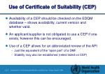 use of certificate of suitability cep