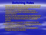switching rules