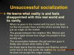 unsuccessful socialization12