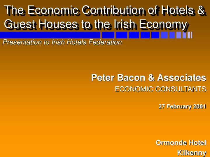 the economic contribution of hotels guest houses to the irish economy n.