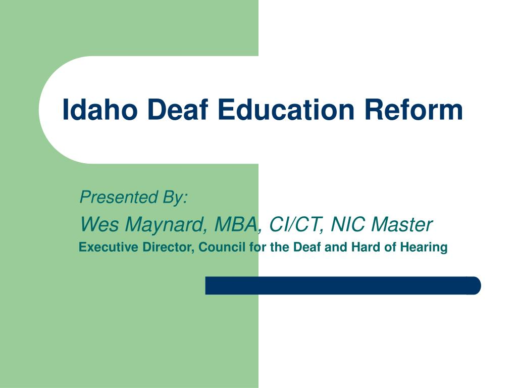 idaho deaf education reform l.