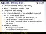 separate functionalities