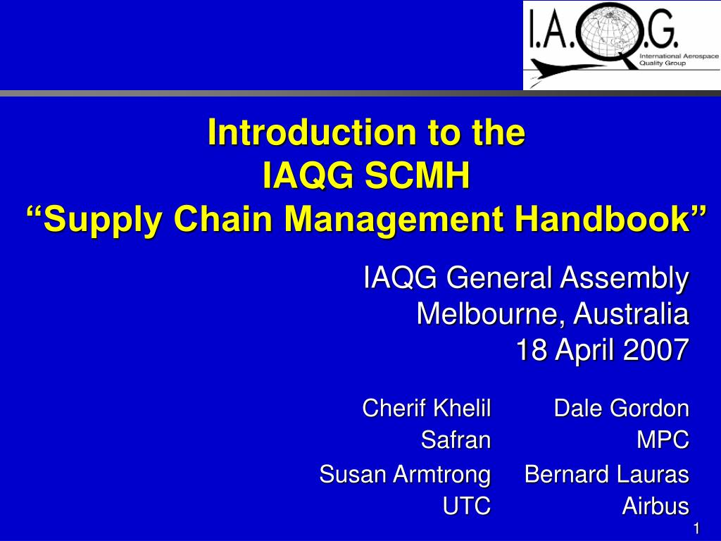 introduction to the iaqg scmh supply chain management handbook l.