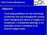 work transfer management
